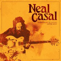 Neal Casal -Everything Is Moving / Green Moon