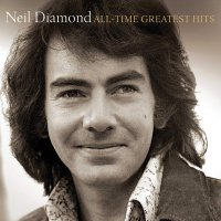 Neil Diamond -All-Time Greatest Hits