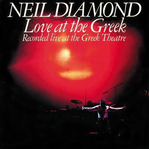 Neil Diamond -Love At The Greek