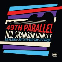 Neil Quintet Swainson - 49Th Parallel
