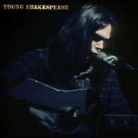 Neil Young -Young Shakespeare
