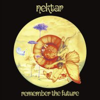 Nektar -Remember The Future
