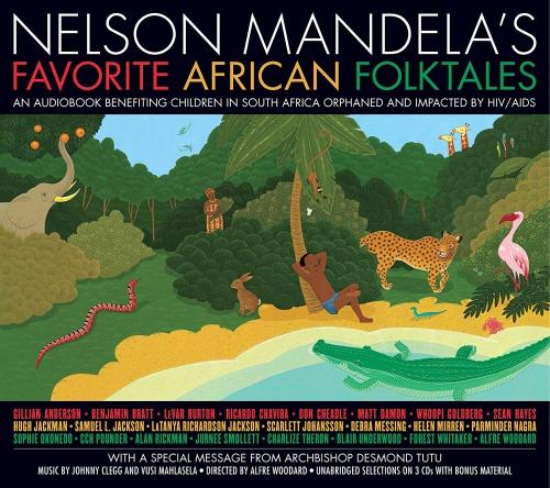 Nelson Mandela - Nelson Mandela's Favorite African Folktales