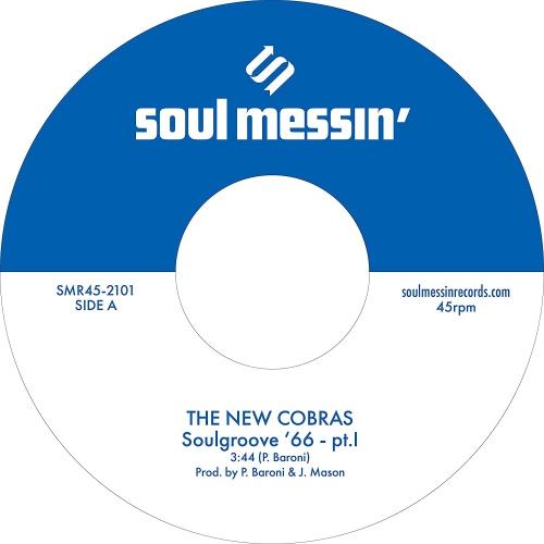 New Cobras  /  Nightstalkers - Soulgroove '66 Pt. I / Pt. II