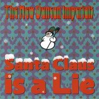 New Duncan Imperials -Santa Claus Is A Lie / Chanukah Song