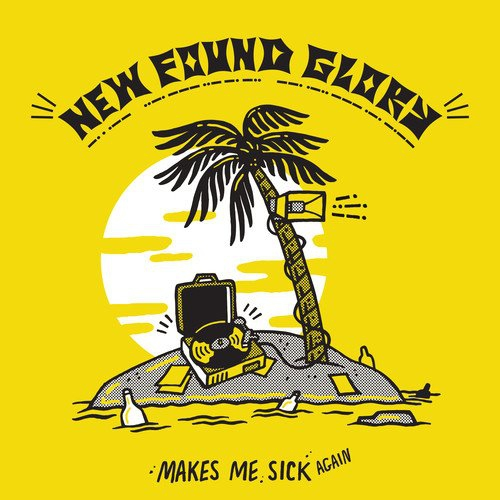 New Found Glory Makes Me Sick Again Upcoming Vinyl
