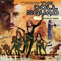 Nicholas Carras -The Doll Squad Original Motion Picture Soundtrack