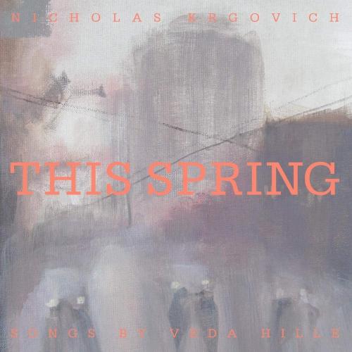 Nicholas Krgovich - This Spring