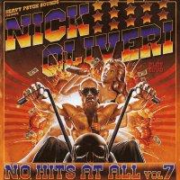 Nick Oliveri -N.o. Hits At All Vol. 7