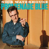 Nick Waterhouse -Promenade Blue