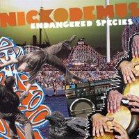 Nickodemus -Endangered Species
