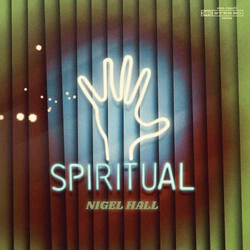 Nigel Hall -Spiritual