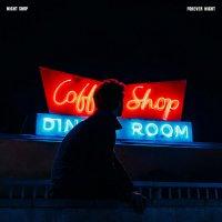 Night Shop - Forever Night