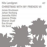 Nils Landgren -Christmas With My Friends Vii