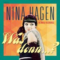 Nina Hagen - Was Denn