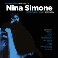 Nina Simone /  Dj Maestro - Little Girl Blue Remixed