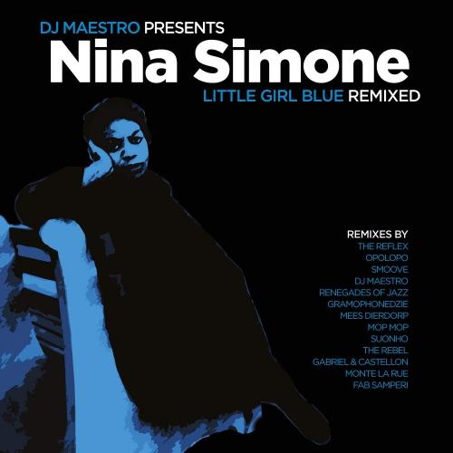 Nina Simone /  Dj Maestro -Little Girl Blue Remixed