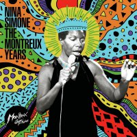 Nina Simone -Nina Simone: The Montreux Years
