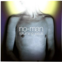 No Man - Returning Jesus