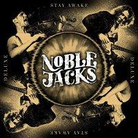 Noble Jacks - Stay Awake