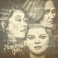 Nobody's Girl - Nobody's Girl