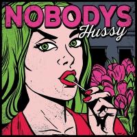 Nobodys -Hussy