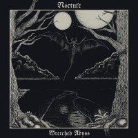 Noctule -Wretched Abyss