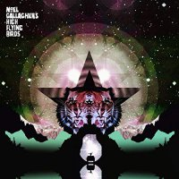 Noel Gallagher's High Flying Birds -Black Star Dancing