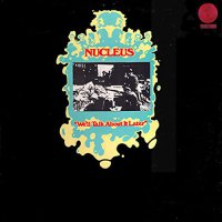 Nucleus - We'll Talk About It Later