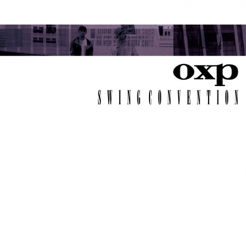 OXP (Onra & Pomrad) - Swing Convention