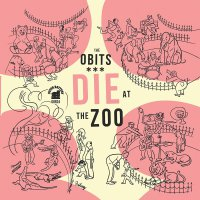 Obits - Die At The Zoo
