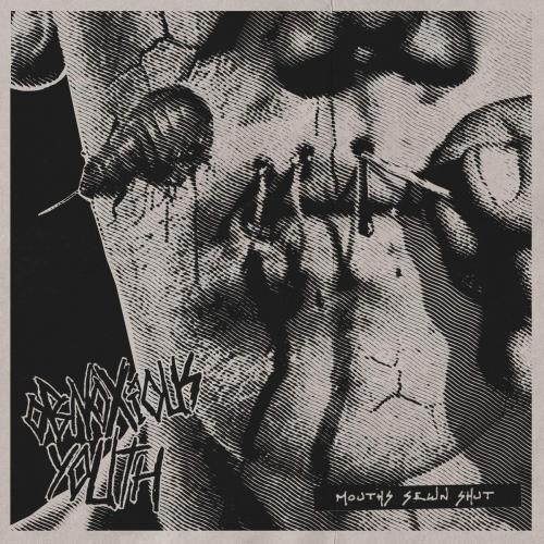 Obnoxious Youth - Mouths Sewn Shut