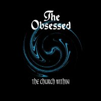 Obsessed -The Church Within