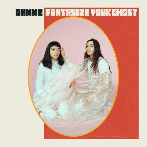 Ohmme -Fantasize Your Ghost