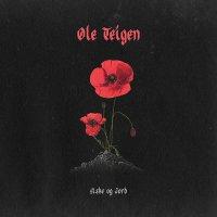 Ole Teigen -Aske Og Jord