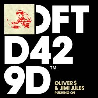 Oliver Dollar / Jimi Jules -Pushing On