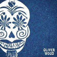 Oliver Wood -Always Smilin'
