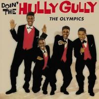 Olympics - Doin' The Hully Gully