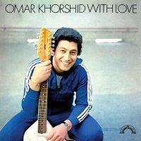Omar Khorshid -With Love