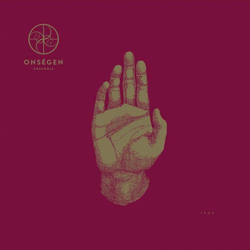 Onsegen Ensemble -Fear