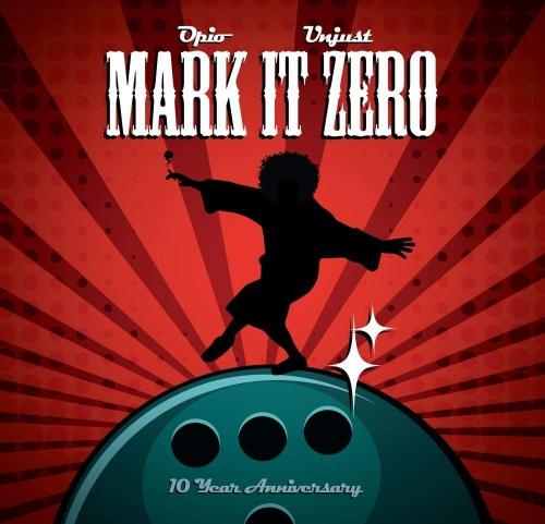 Opio -Mark It Zero - 10 Year Anniversary
