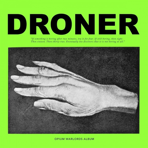 Opium Warlords - Droner