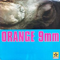 Orange 9Mm -Orange 9Mm