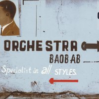 Orchestra Baobab - Specialist In All Styles
