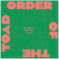 Order Of The Toad -Re-Order Of The Toad