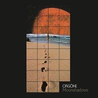 Orgone -Moonshadows