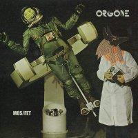Orgone -Mos / Fet