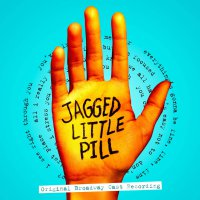 Original Broadway Cast Of Jagged Little Pill -Jagged Little Pill
