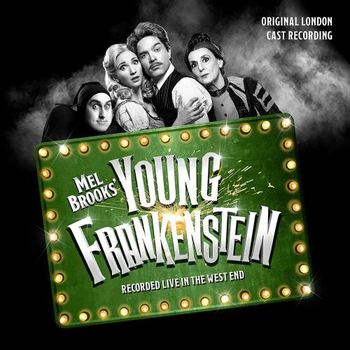 Original London Cast Recording - Mel Brooks' Young Frankenstein