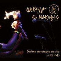 Orquesta El Macabeo - Decimo Aniversario En Vivo En El Nido